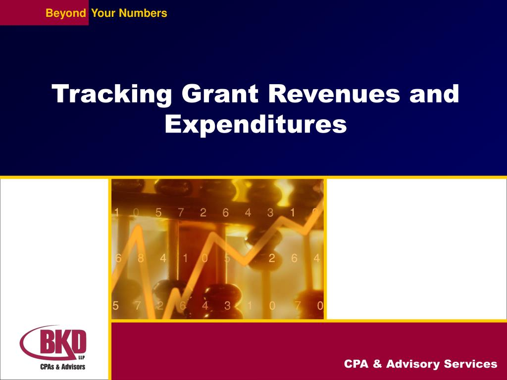 Tracking Grant Revenues and Expenditures