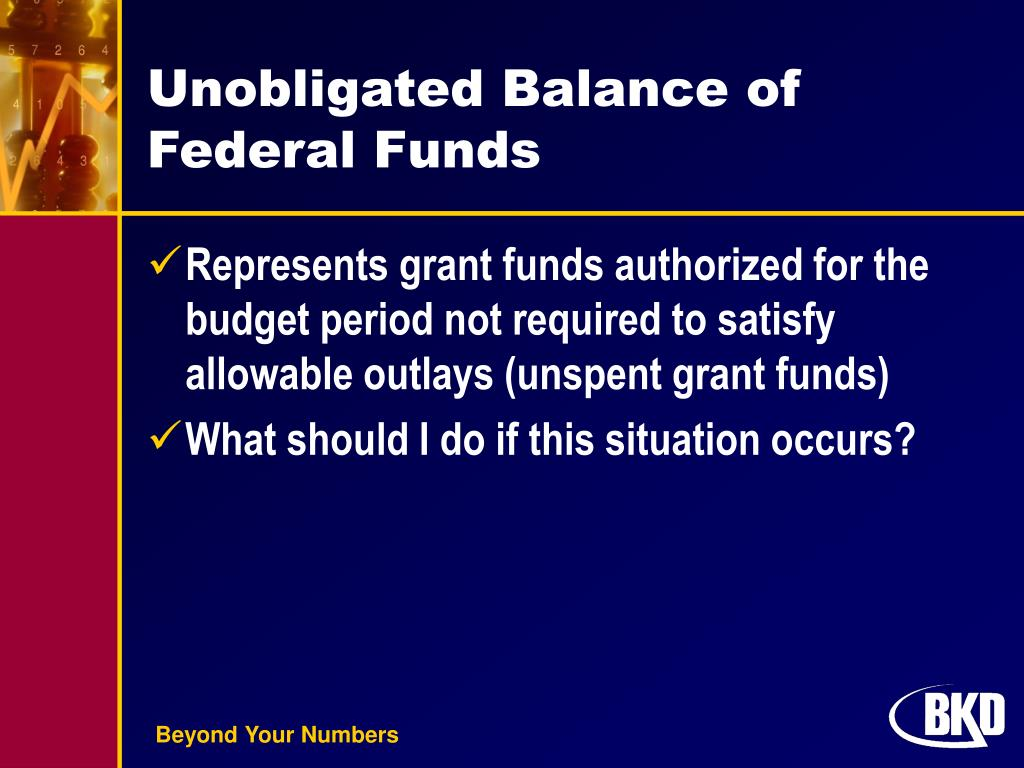 Unobligated Balance of Federal Funds