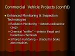 commercial vehicle projects cont d