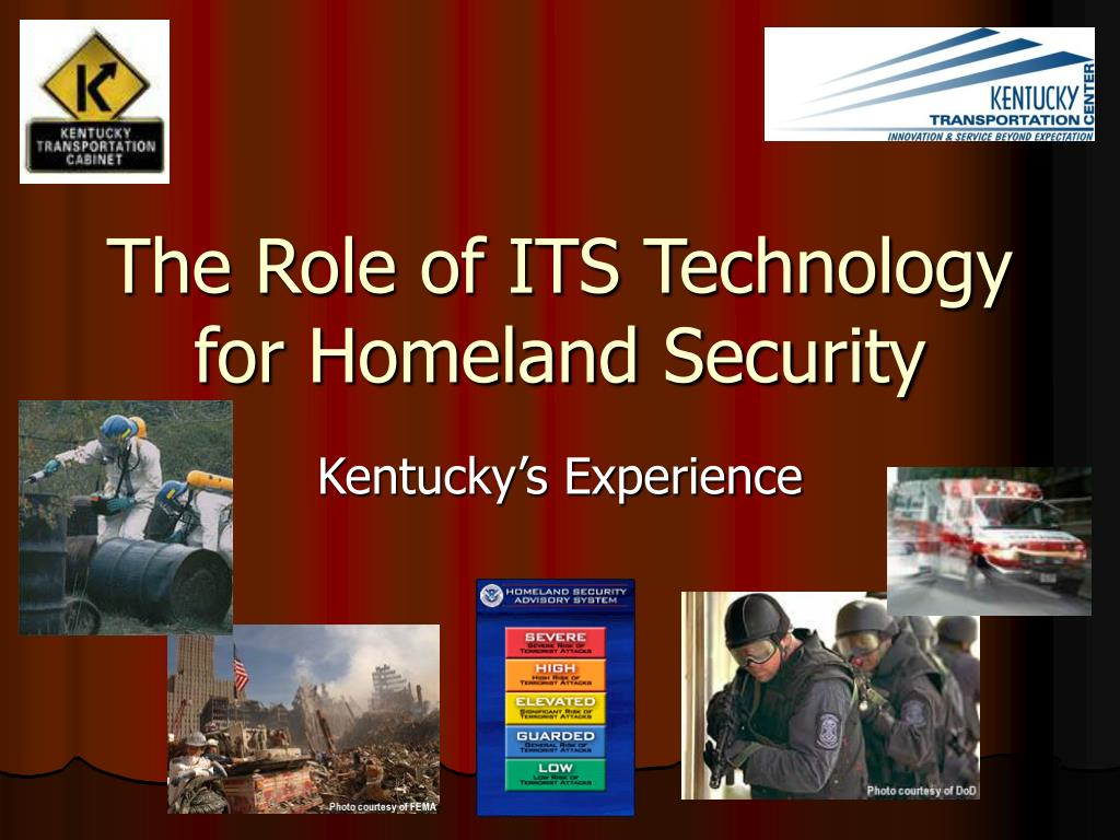 the role of its technology for homeland security l.