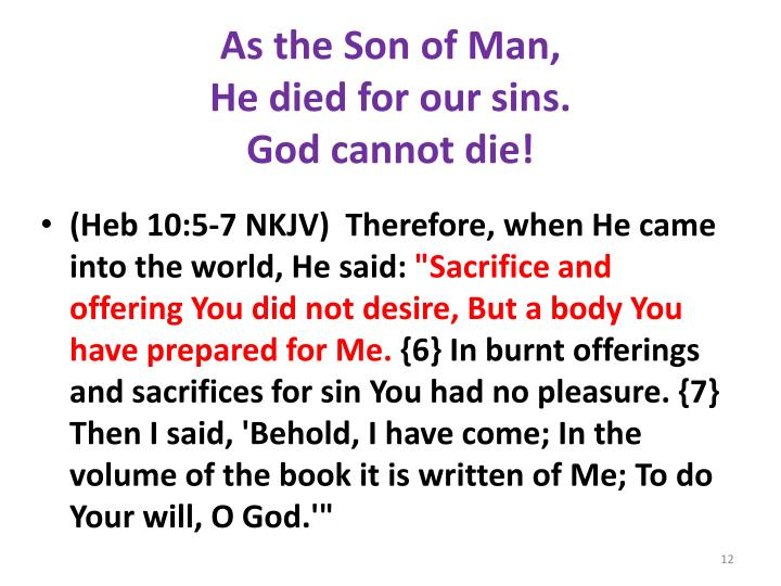 As the Son of Man,