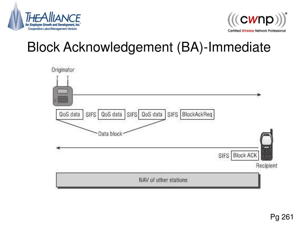 Block Acknowledgement (BA)-Immediate
