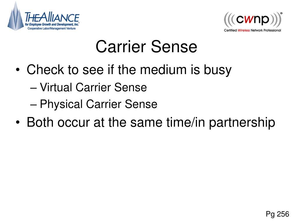 Carrier Sense