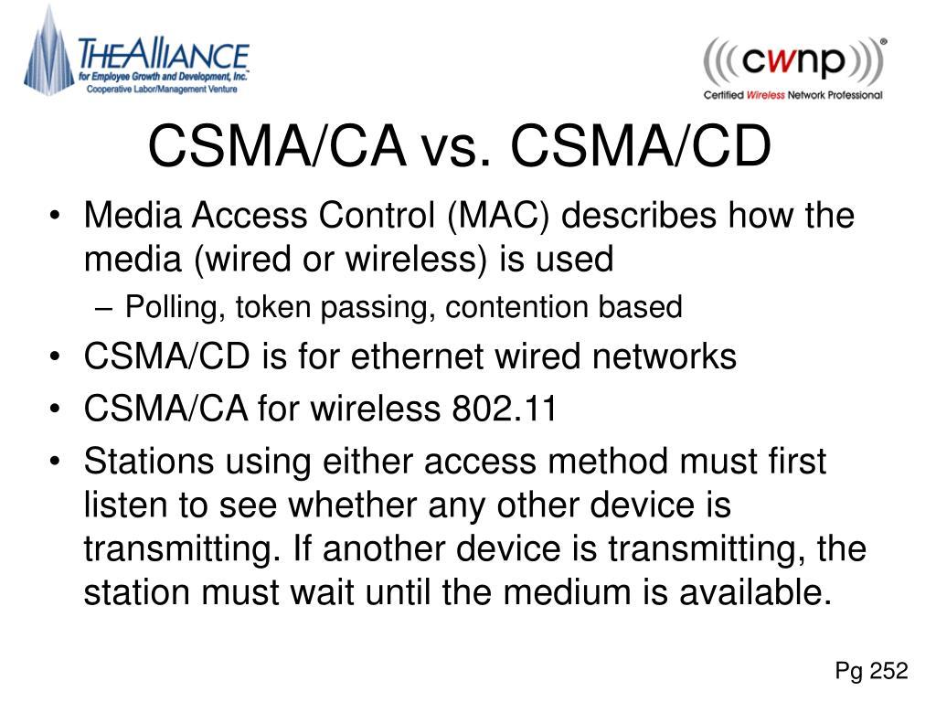 CSMA/CA vs. CSMA/CD