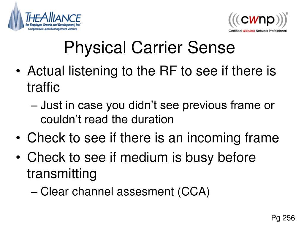 Physical Carrier Sense
