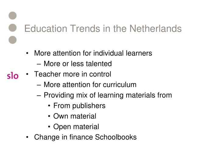 Education Trends in the Netherlands