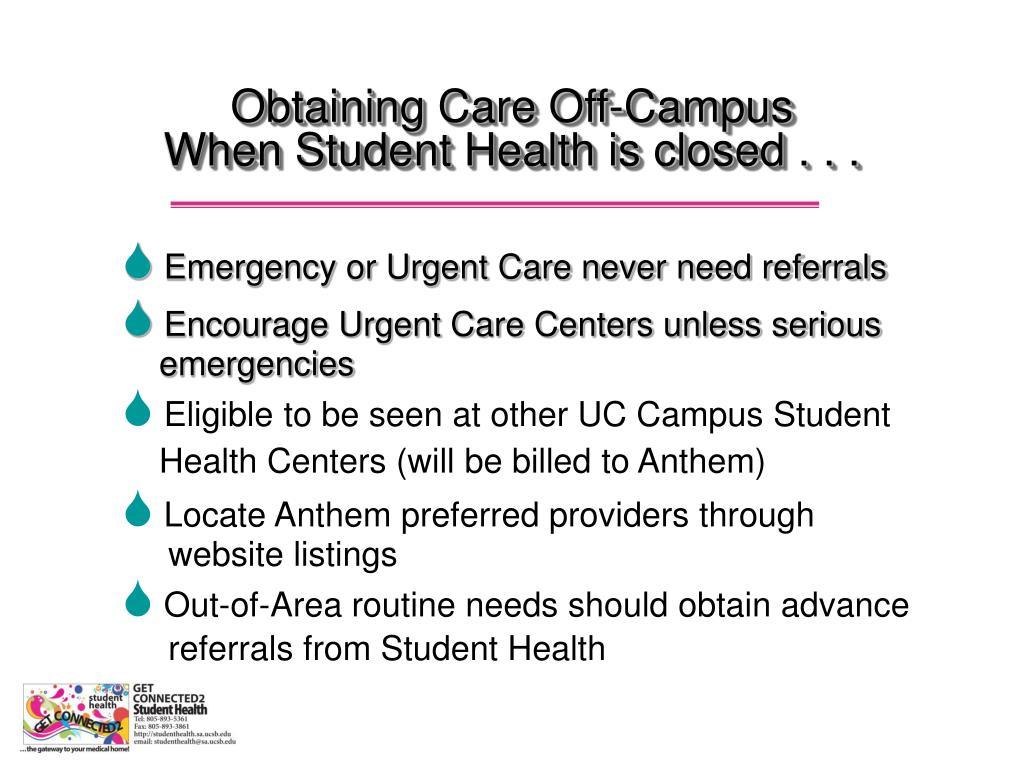 Obtaining Care Off-Campus