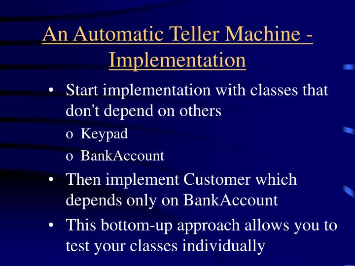 An Automatic Teller Machine - Implementation