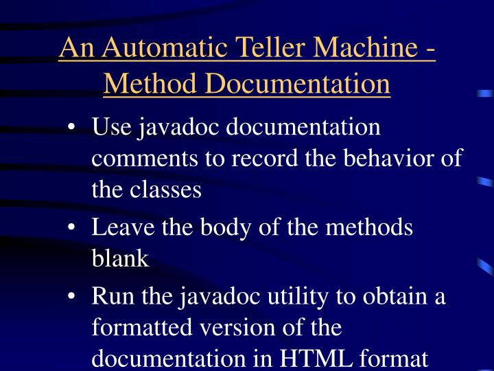 An Automatic Teller Machine - Method Documentation