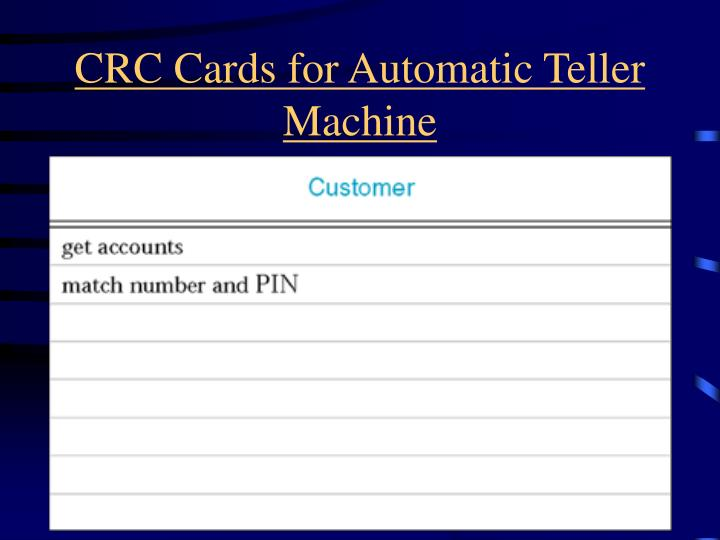 CRC Cards for Automatic Teller Machine