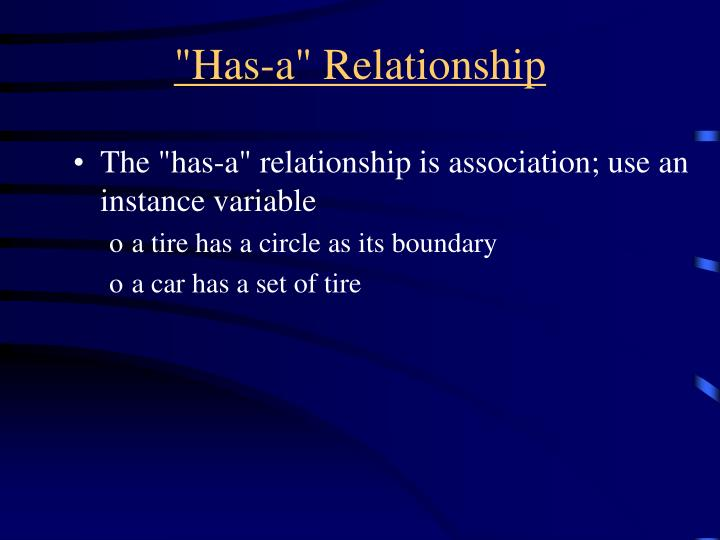 """Has-a"" Relationship"
