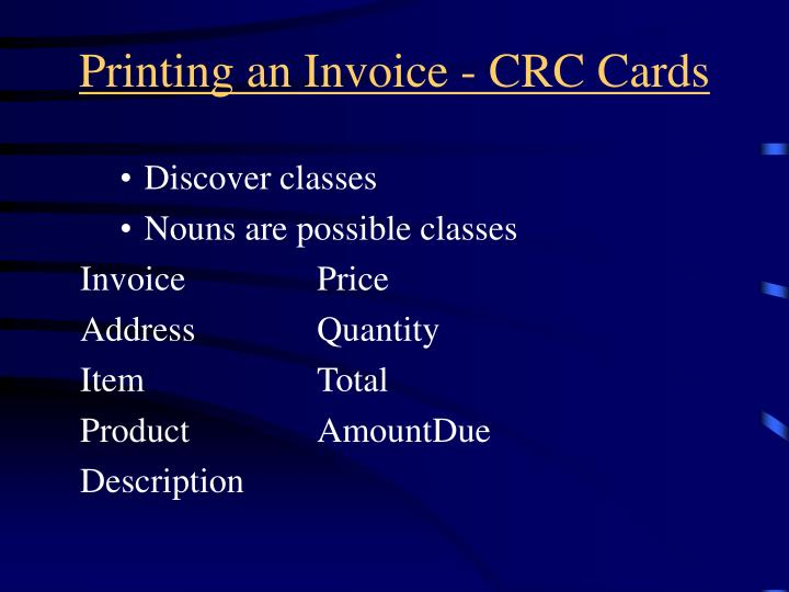 Printing an Invoice - CRC Cards