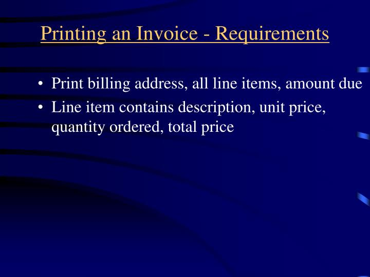 Printing an Invoice - Requirements
