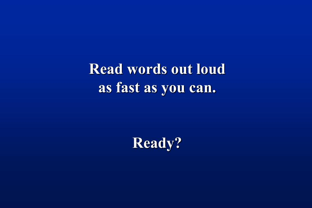 Read words out loud
