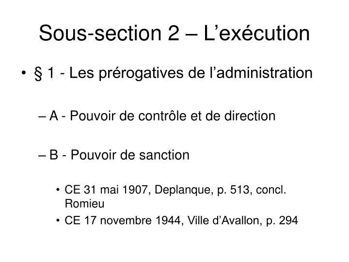 Sous-section 2 – L'exécution