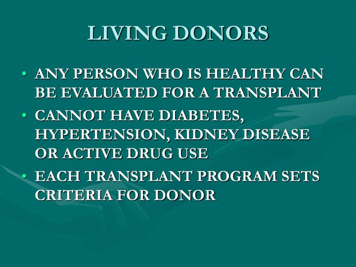 LIVING DONORS
