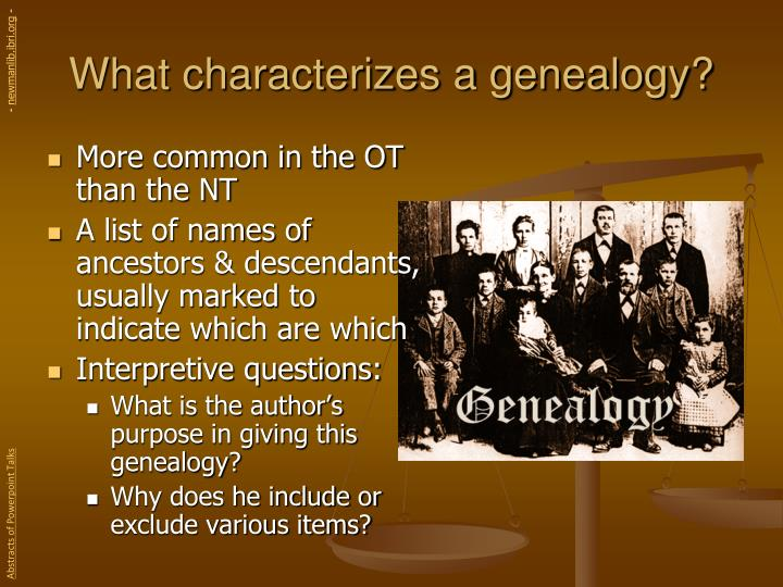 What characterizes a genealogy?