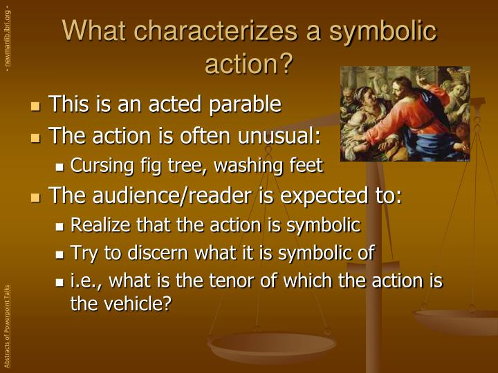 What characterizes a symbolic action?
