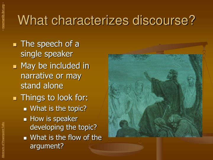 What characterizes discourse?