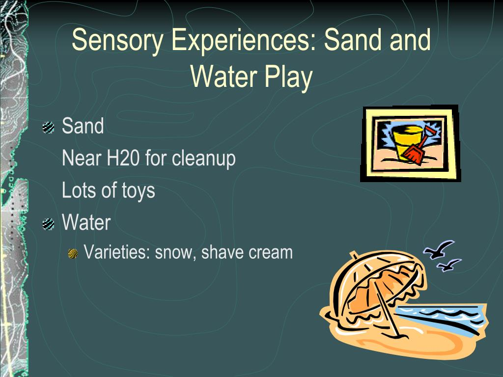 Sensory Experiences: Sand and Water Play