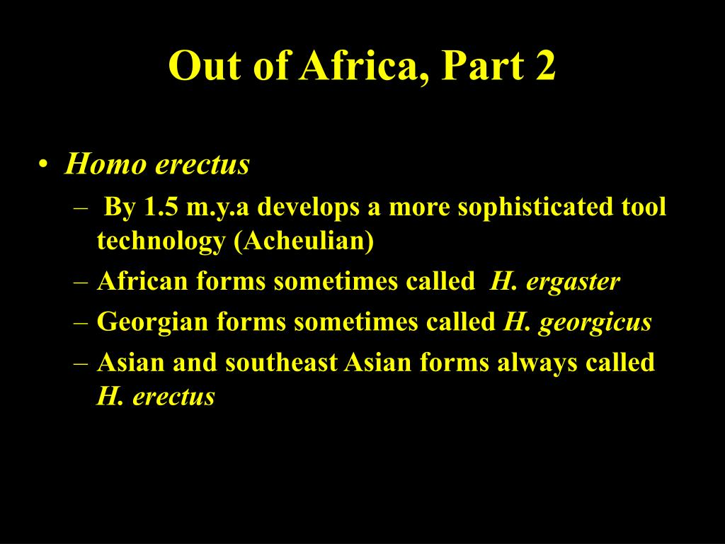 Out of Africa, Part 2