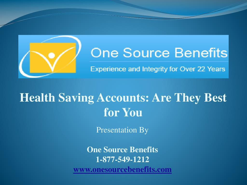 Health Saving Accounts: Are They Best for You