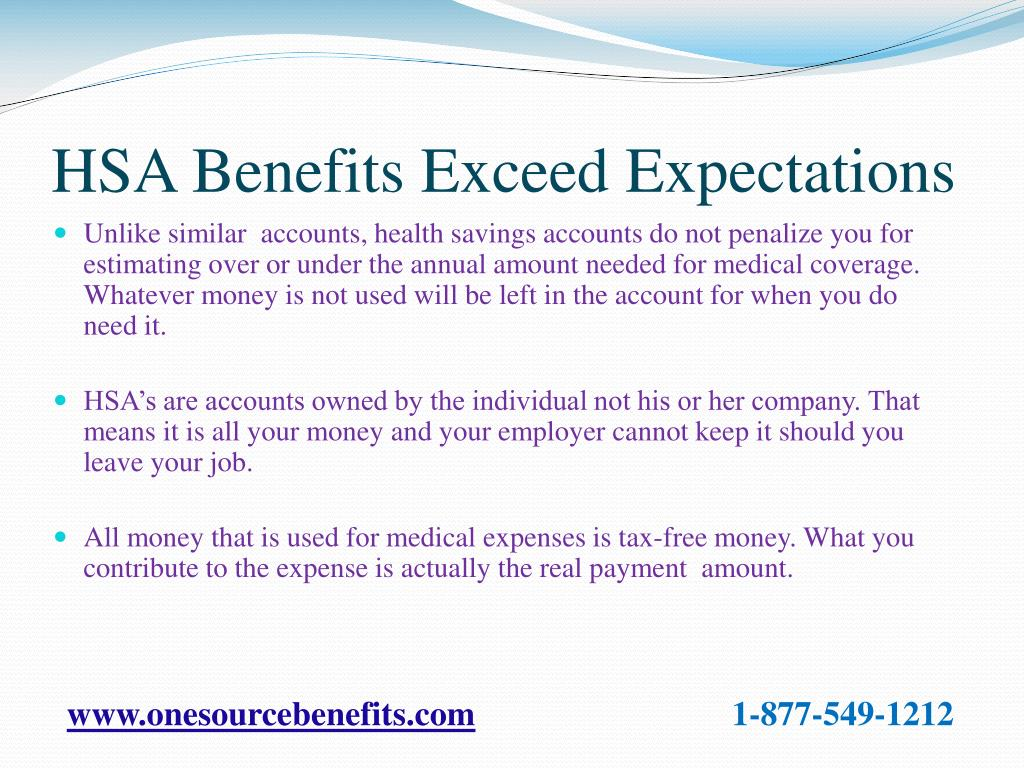 HSA Benefits Exceed Expectations