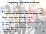 transgender people more information
