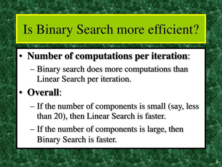 Is Binary Search more efficient?