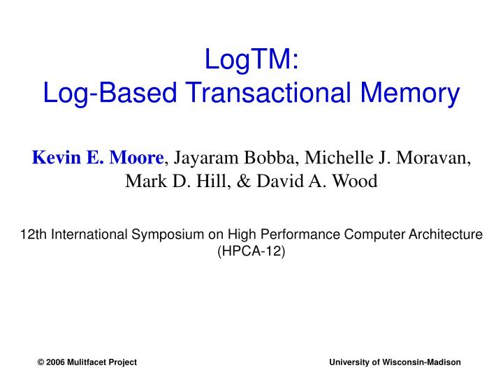 logtm log based transactional memory n.