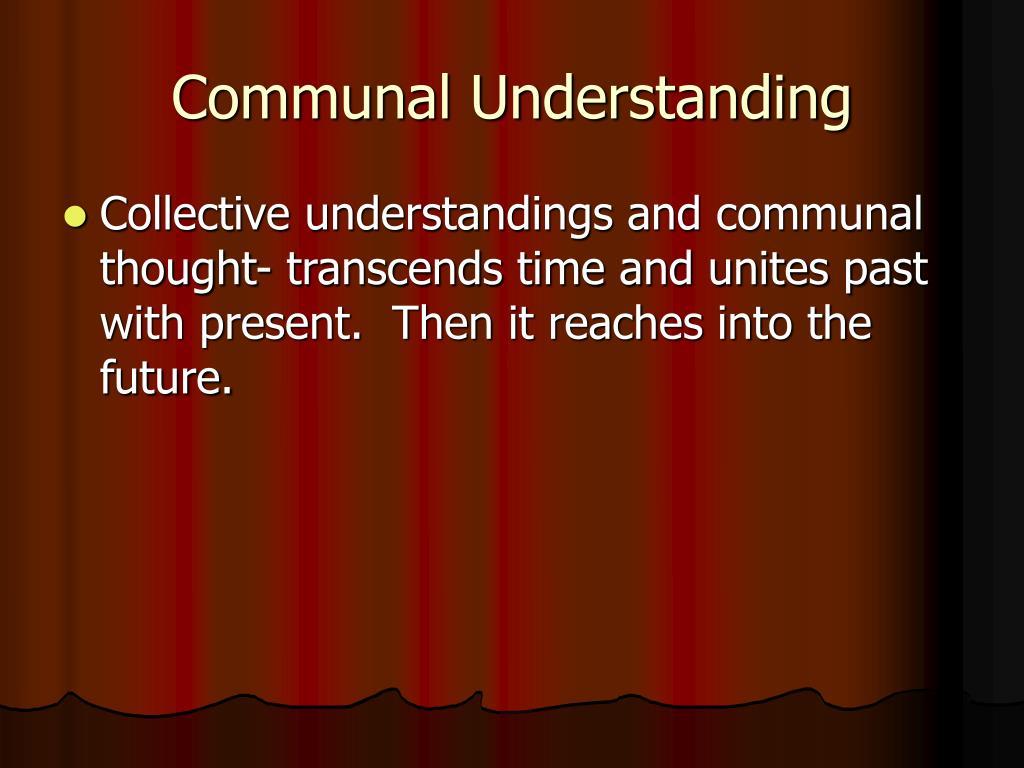 Communal Understanding