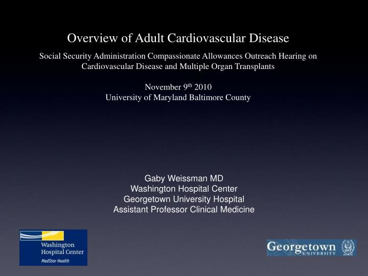 Overview of Adult Cardiovascular Disease