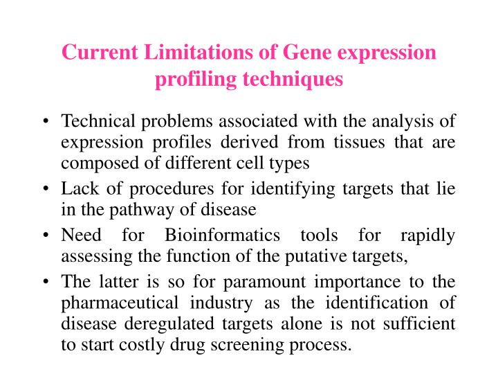 Current Limitations of Gene expression profiling techniques