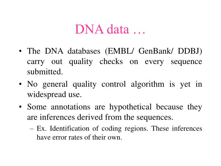 DNA data …