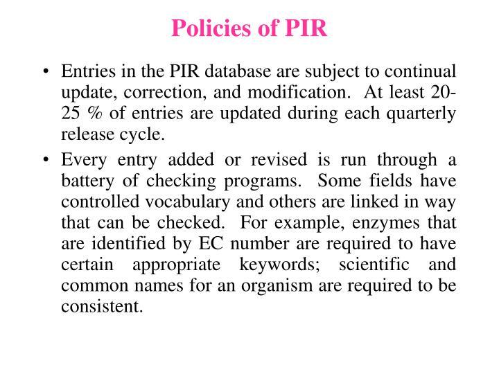 Policies of PIR
