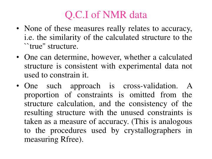 Q.C.I of NMR data