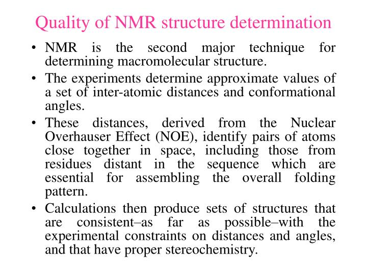 Quality of NMR structure determination