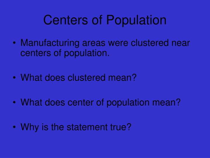 Centers of Population