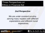 three perspectives on ethics in financial aid14