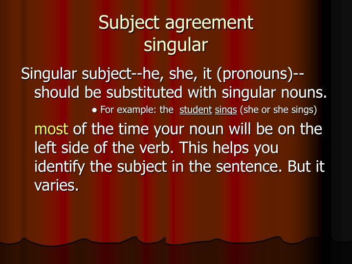 Subject agreement singular