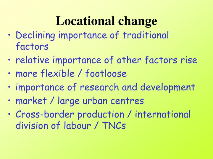 Locational change