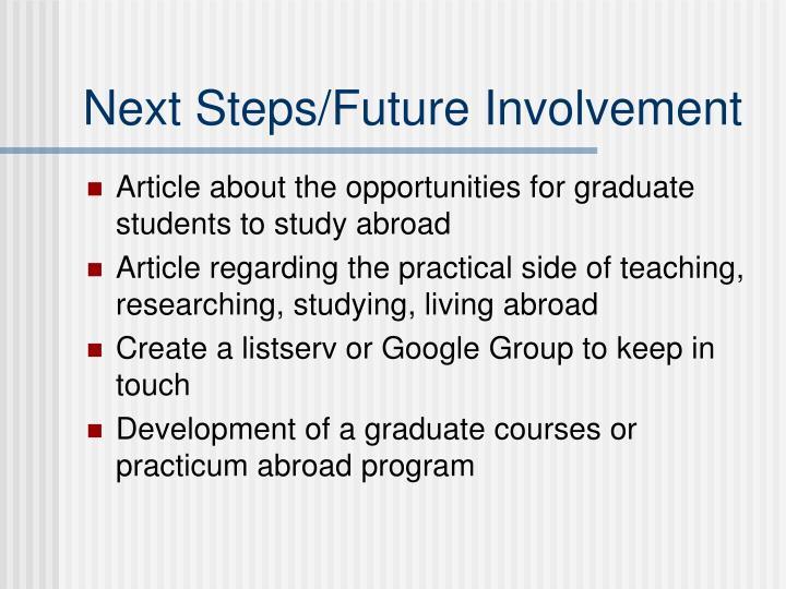 Next Steps/Future Involvement