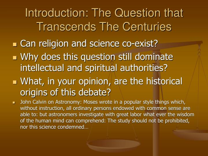 Introduction the question that transcends the centuries