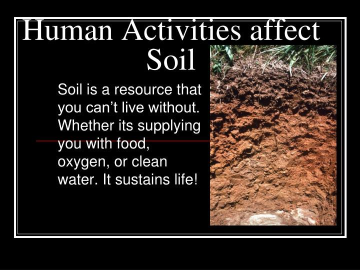 human activities affect soil n.