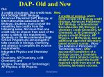 dap old and new