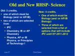 old and new rhsp science