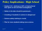 policy implications high school