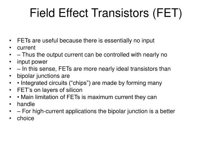 Field Effect Transistors (FET)