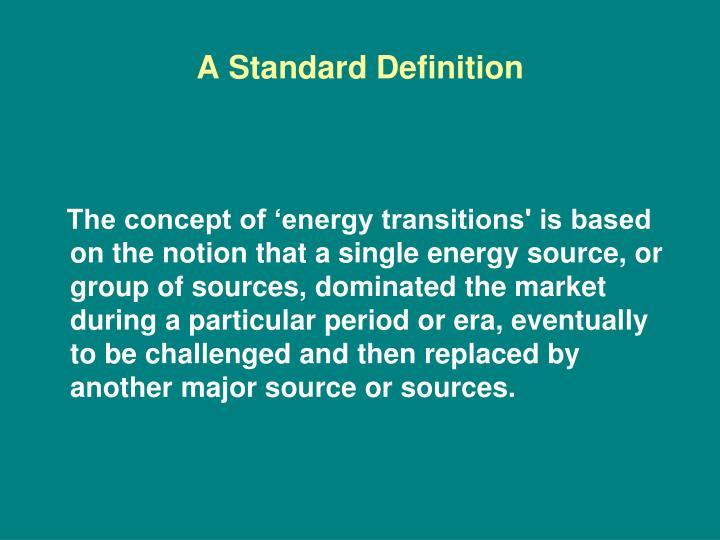 A standard definition