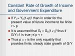 constant rate of growth of income and government expenditure